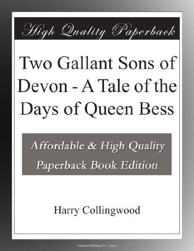 Two Gallant Sons of De...