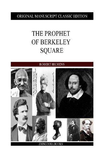 The Prophet of Berkeley Square