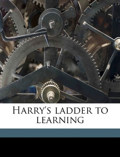Harry's Ladder to Lear...
