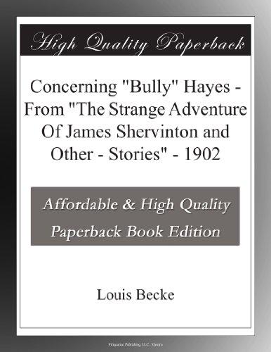 "Concerning ""Bully"" Hay..."