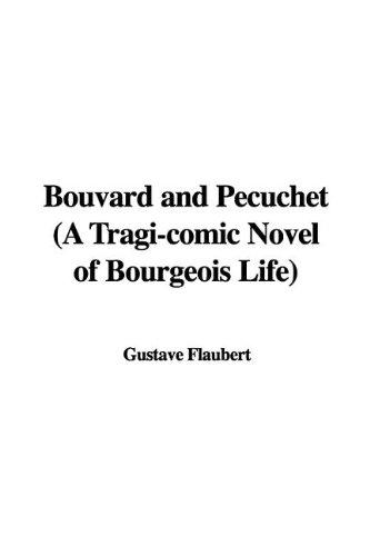 Bouvard and Pécuchet: ...