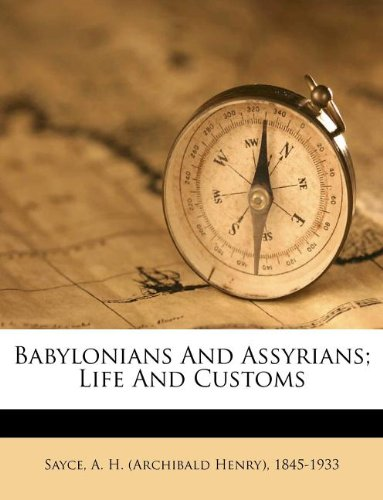 Babylonians and Assyri...
