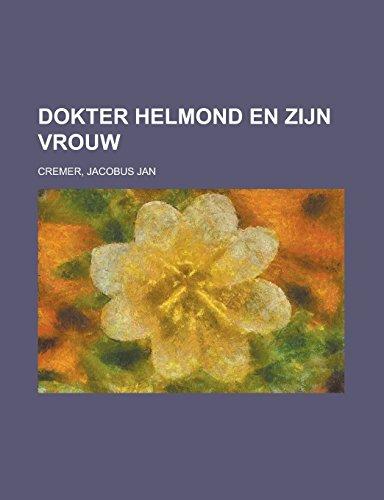 Dokter Helmond en zijn...