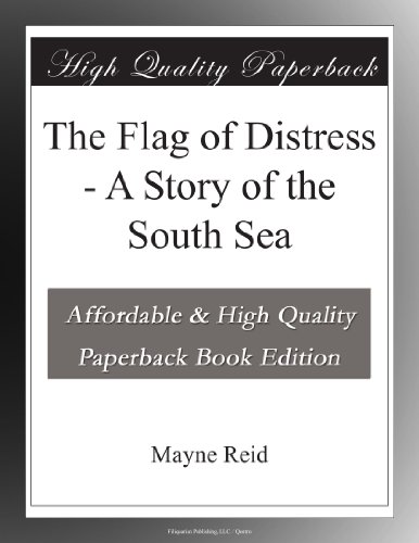 The Flag of Distress: ...