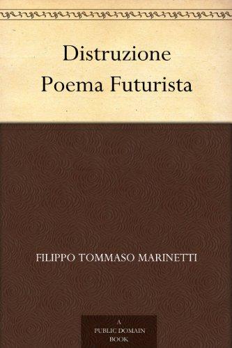 Distruzione Poema Futu...
