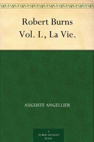 Robert Burns Vol. I., ...