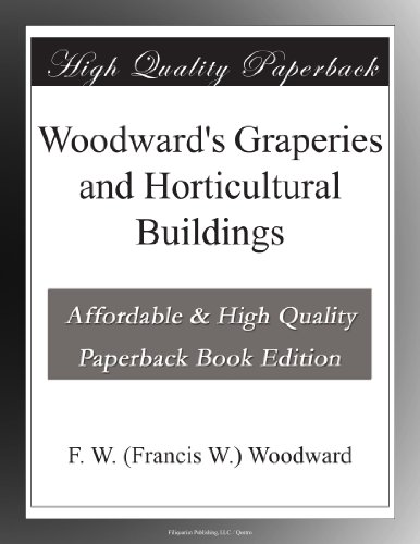 Woodward's Graperies a...