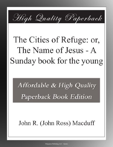 The Cities of Refuge: ...