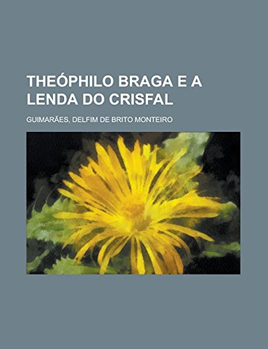 Theóphilo Braga e a le...