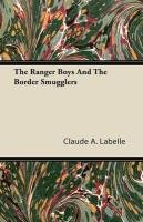 The Ranger Boys and th...