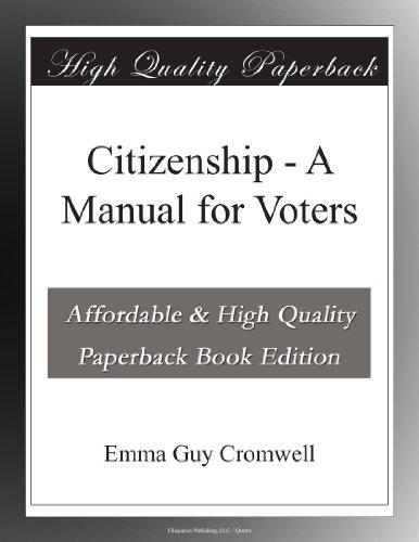 Citizenship A Manual ...