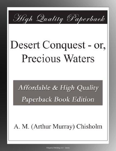 Desert Conquest; or, P...