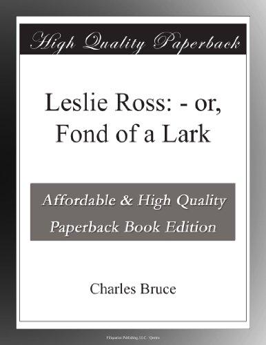 Leslie Ross; or, Fond of a Lark