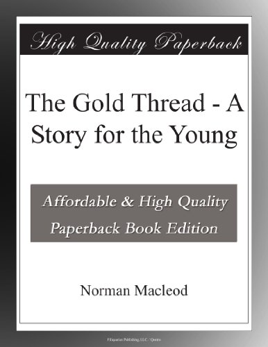 The Gold Thread A Stor...