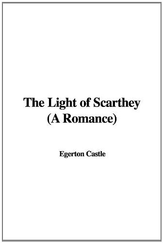 The Light of Scarthey:...