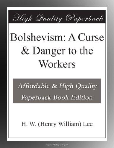 Bolshevism: A Curse & ...