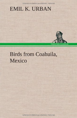 Birds from Coahuila, M...