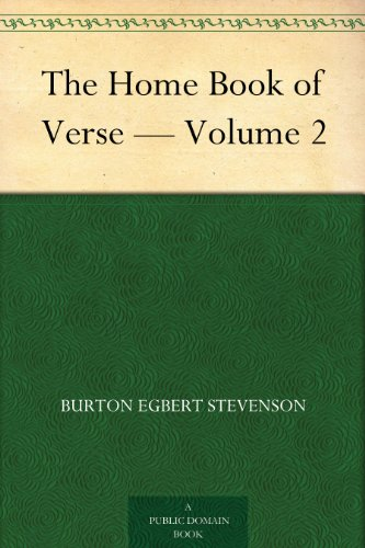 The Home Book of Verse...