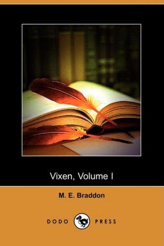 Vixen, Volume I.