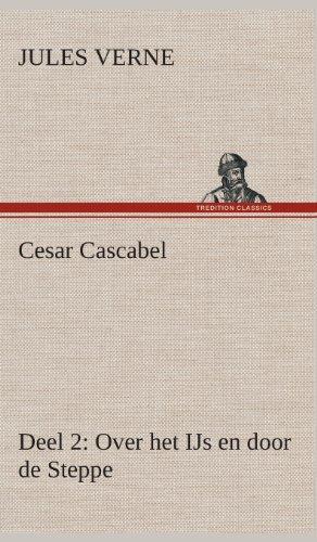 Cesar Cascabel, Deel 2...