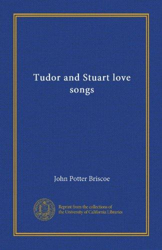 Tudor and Stuart Love ...