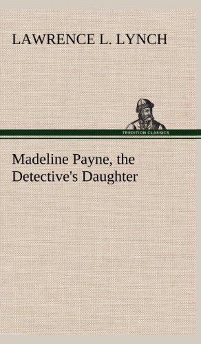 Madeline Payne, the De...