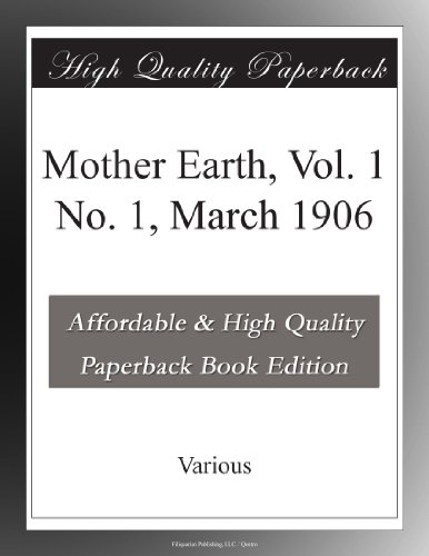 Mother Earth, Vol. 1 N...