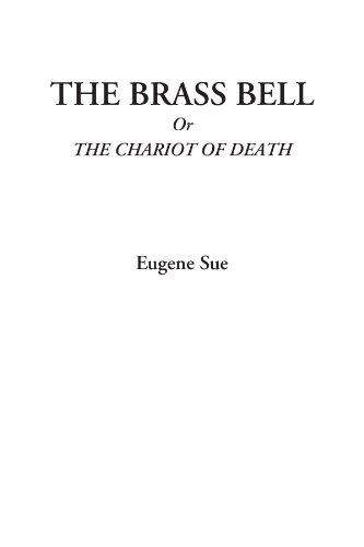 The Brass Bell or, The...