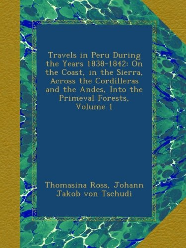 Travels in Peru, on th...