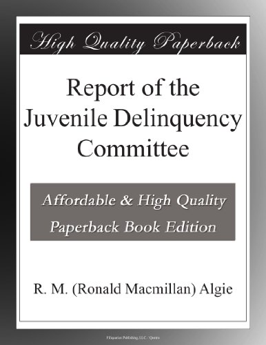 Report of the Juvenile...