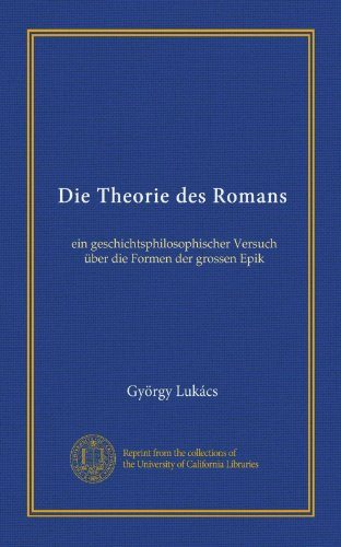 Die Theorie des Romans...