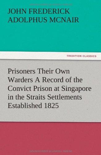 Prisoners Their Own Wa...
