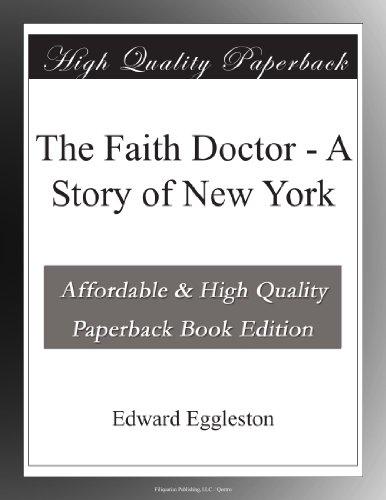 The Faith Doctor A Sto...