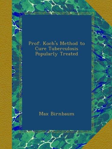 Prof. Koch's Method to...