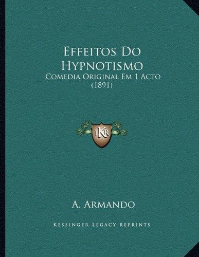 Effeitos do Hypnotismo