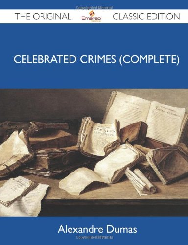 Celebrated Crimes (Complete)
