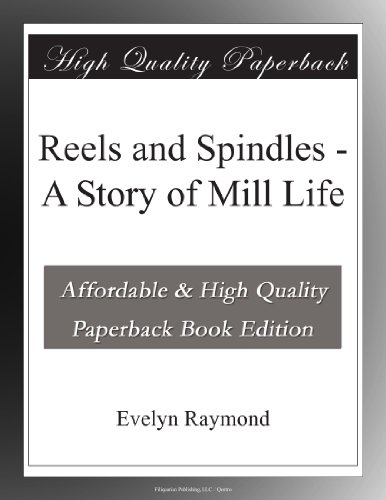 Reels and Spindles: A ...