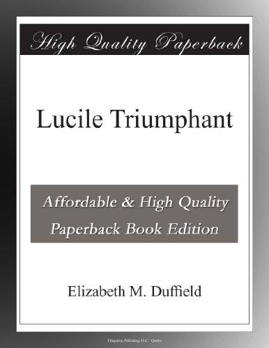 Lucile Triumphant