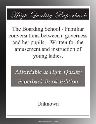 The Boarding School: F...