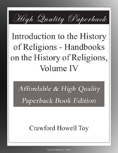 Introduction to the History of Religions Handbooks on the History of Religions, Volume IV