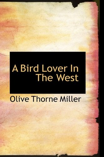 A Bird-Lover in the West
