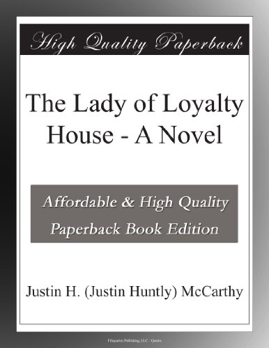The Lady of Loyalty Ho...