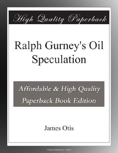 Ralph Gurney's Oil Spe...