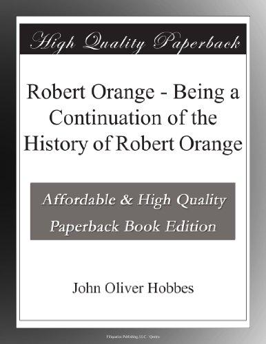 Robert Orange Being a ...
