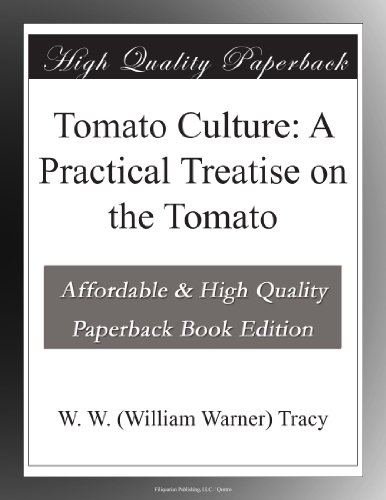 Tomato Culture: A Prac...