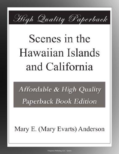 Scenes in the Hawaiian...