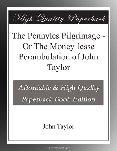 The Pennyles Pilgrimag...