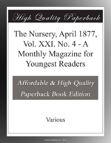 The Nursery, April 187...