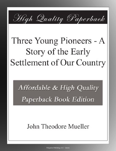 Three Young Pioneers A...