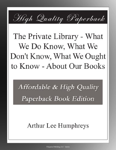 The Private Library Wh...